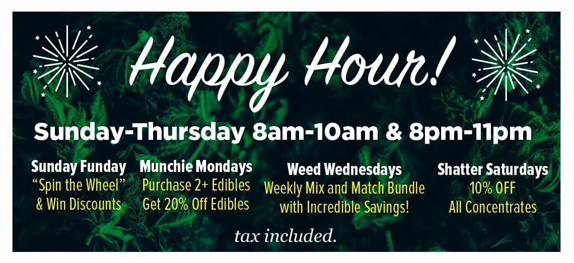 Happy Hour! at Cannabis City
